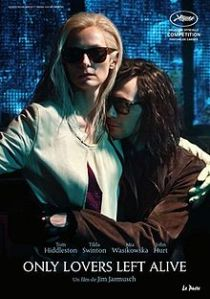 Only Lovers Left Alive (Jarmusch, 2014)